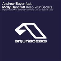 Andrew Bayer feat. Molly Bancroft - Keep Your Secrets