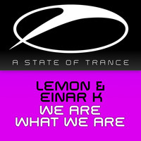 Lemon & Einar K - We Are What We Are
