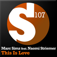 Marc Simz feat. Naomi Striemer - This Is Love