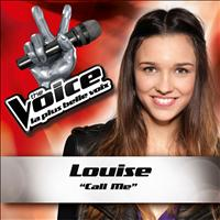 Louise - Call Me - The Voice : La Plus Belle Voix