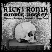 Ricktronik - Middle Ages EP