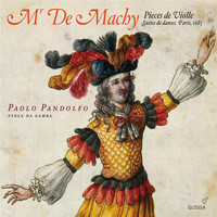 Paolo Pandolfo - Mr. De Machy: Pieces de Violle