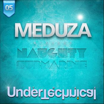 Meduza - Naughty Submarine