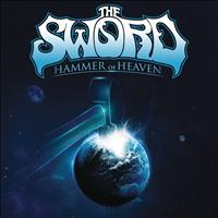 The Sword - Hammer of Heaven