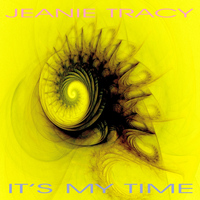 Jeanie Tracy - It's My Time - EP
