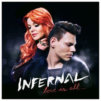 Infernal - Love is All...