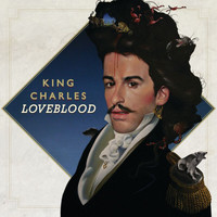 King Charles - LoveBlood (Deluxe Version)