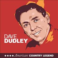 Dave Dudley - American Country Legend