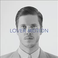 Ben Browning - Lover Motion