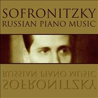 Vladimir Sofronitsky - Russian Piano Music