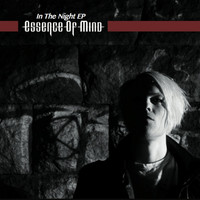 Essence of Mind - In the Night - EP