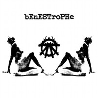 Benestrophe - Incantations