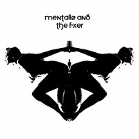 Mentallo & The Fixer - Inner Sanctum