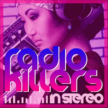 Various Artists - Radio Killers in Stereo