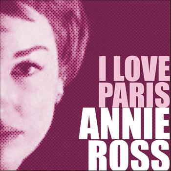 Annie Ross - I Love Paris