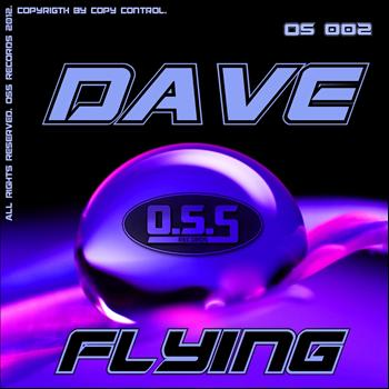 Dave - Flying