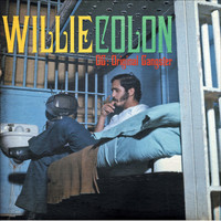 Willie Colon - The Original Gangster