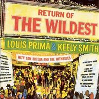 Louis Prima & Keely Smith - Return Of The Wildest