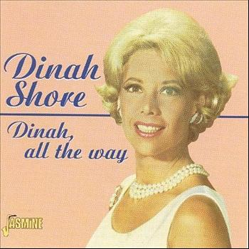 Dinah Shore - Dinah, All The Way
