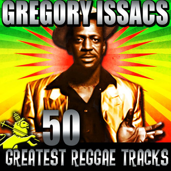Gregory Isaacs - 50 Greatest Reggae Tracks