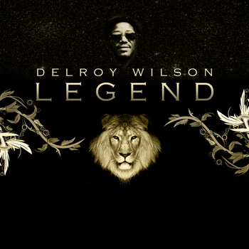 Delroy Wilson - Legend Platinum Edition