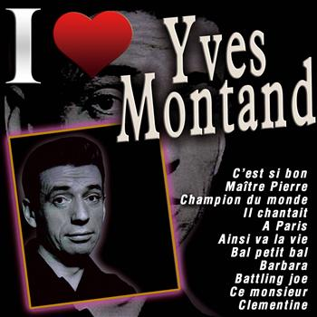 Yves Montand - I Love Yves Montand