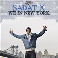 Sadat X - We In New York (Single)