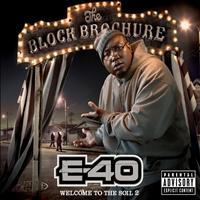 E-40 - The Block Brochure: Welcome to the Soil 2