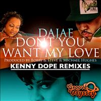 Dajae - Don't You Want My Love (Kenny Dope Remixes)