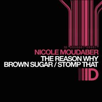 Nicole Moudaber - The Reason Why Ep