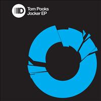 Tom Pooks - Jocker Ep