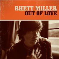 Rhett Miller - Out of Love - Single