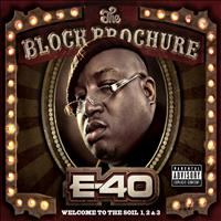 E-40 - The Block Brochure: Welcome to the Soil 1,2, and 3 (Deluxe Edition)