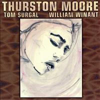 Thurston Moore - Piece for Jetsun Dolma