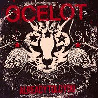Ocelot (m.f.) - Already Told You