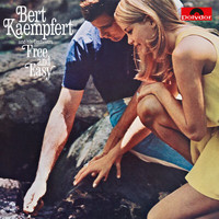 Bert Kaempfert And His Orchestra - Free And Easy (Remastered)