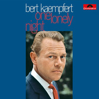 Bert Kaempfert And His Orchestra - One Lonely Night (Remastered)