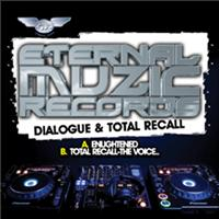 Dialogue & Total Recall - Enlightened/The Voice