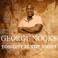 George Nooks - Tonight Is The Night