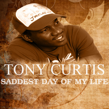 Tony Curtis - Saddest Day Of My Life