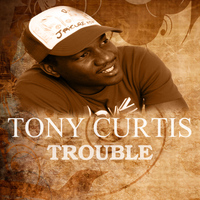 Tony Curtis - Trouble