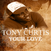 Tony Curtis - Your Love