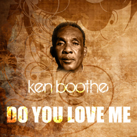Ken Boothe - Do You Love Me
