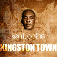 Ken Boothe - Kingston Town
