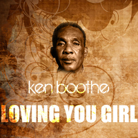 Ken Boothe - Loving You Girl