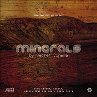 Secret Cinema - Minerals
