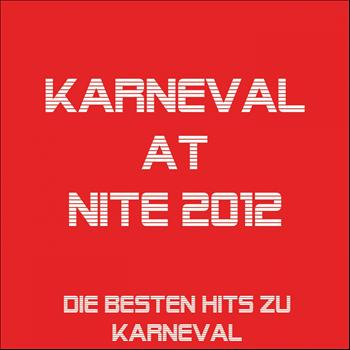 Various Artists - Karneval at Nite 2012