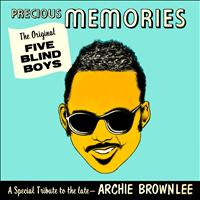 The Five Blind Boys Of Mississippi - Precious Memories - A Special Tribute to the Late Archie Brownlee
