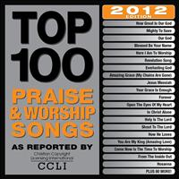 Maranatha! Music - Top 100 Praise & Worship Songs 2012 Edition