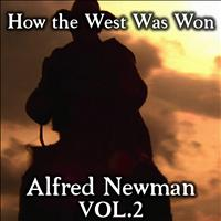 Alfred Newman - How the West Was Won, Vol. 2
